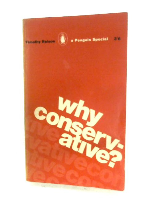 Why Conservative? By Timothy Raison