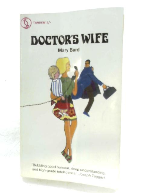 Doctor's Wife By Mary Bard