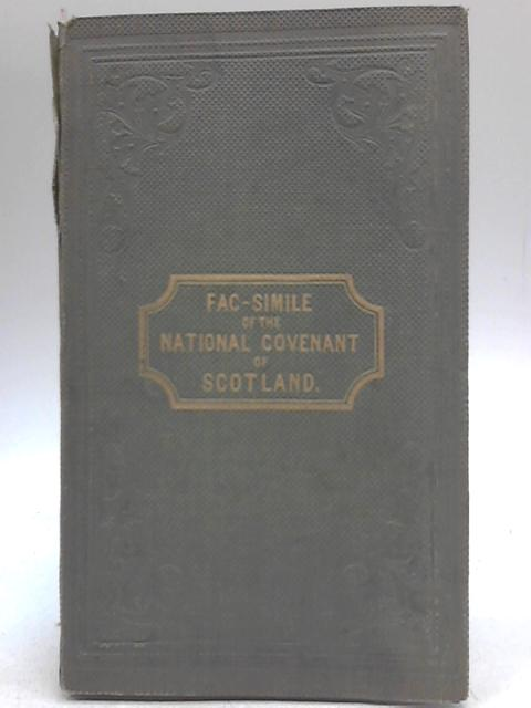 Facsimile of the National Covenant of Scotland by Anon