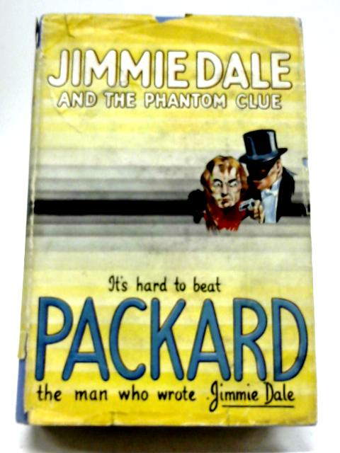 Jimmie Dale And The Phantom Clue By Frank L. Packard