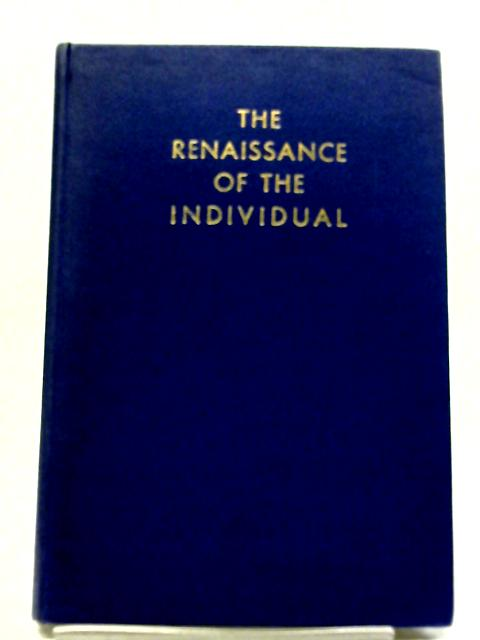 The Renaissance of The Individual By Kurt Lachmann