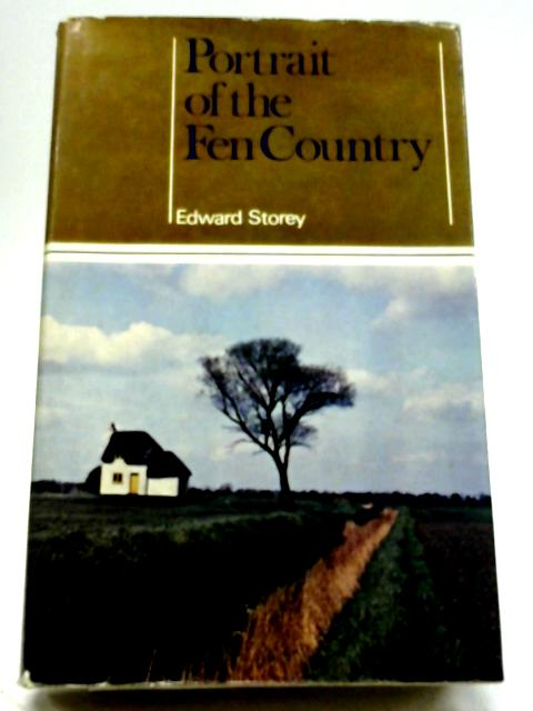 Portrait of The Fen Country (The Portrait Series) By Edward Storey