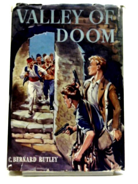 Valley of Doom by C. Bernard Rutley