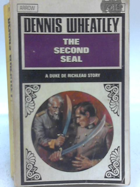 The Second Seal By Dennis Wheatley