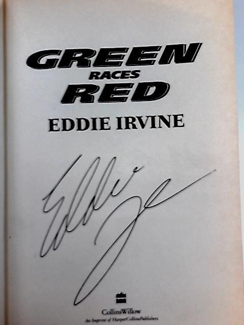 Green Races Red By Eddie Irvine