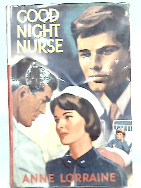 Good Night Nurse by Anne Lorraine