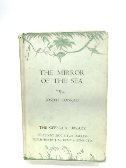 The Mirror Of The Sea By Joseph Conrad