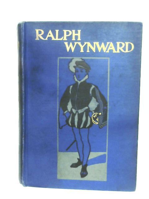 Ralph Wynward By H. Elrington