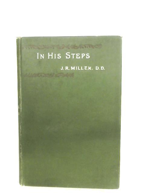In His Steps By Rev. J. R. Miller