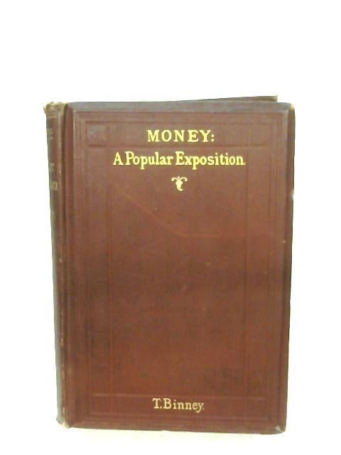 Money: A Popular Exposition by Thomas Binney