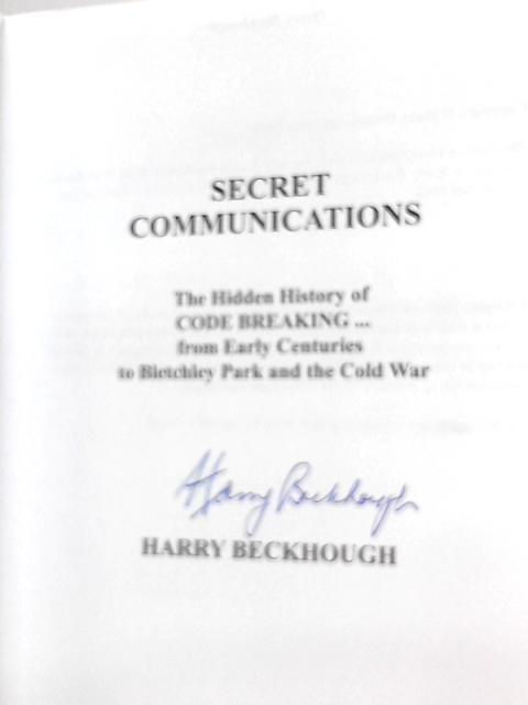 Secret Communications By Harry Beckhough