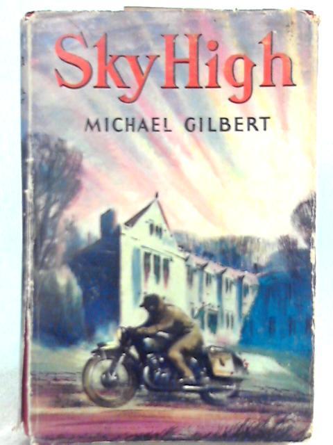 Sky High By Michael Gilbert