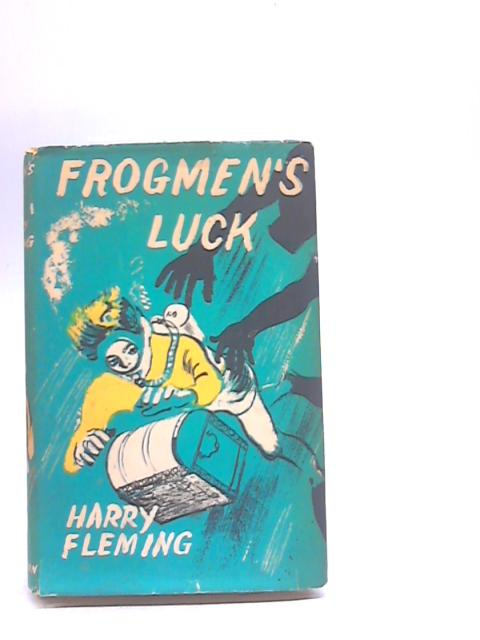 Frogmen's Luck By Harry Fleming