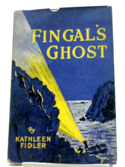 Fingal's Ghost By Kathleen Fidler