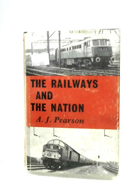 The Railways And The Nation By Arthur James Pearson