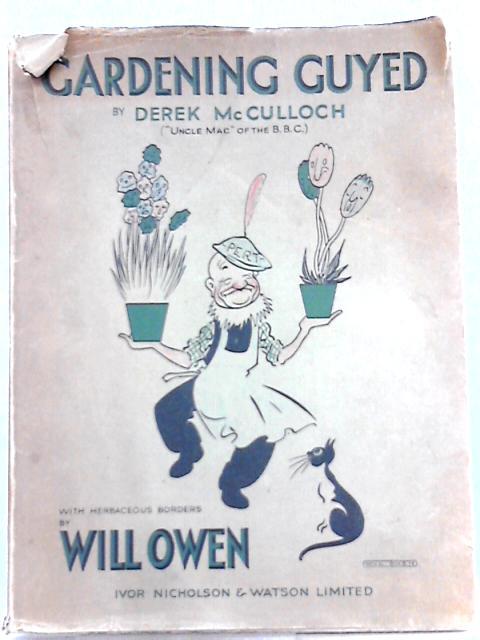 Gardening Guyed By Derek McCulloch