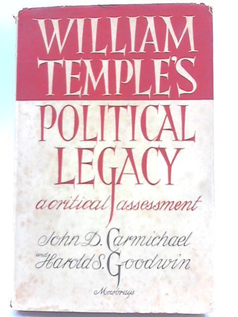 William Temple's Political Legacy By John David Carmichael