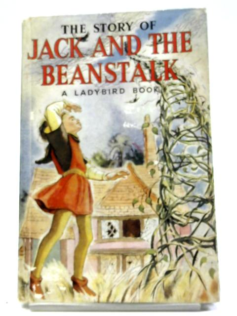 The Story of Jack And The Beanstalk by Muriel Levy