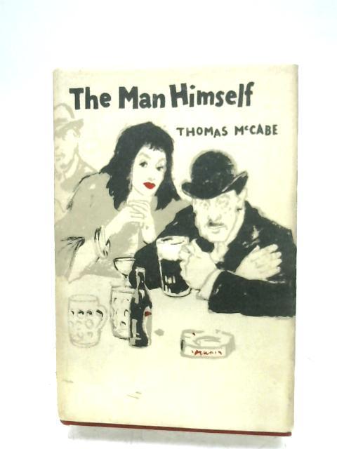 The Man Himself by Thomas McCabe