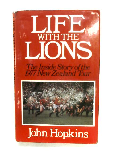 Life With The Lions By John Hopkins