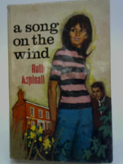 A Song on the Wind By Ruth Aspinall