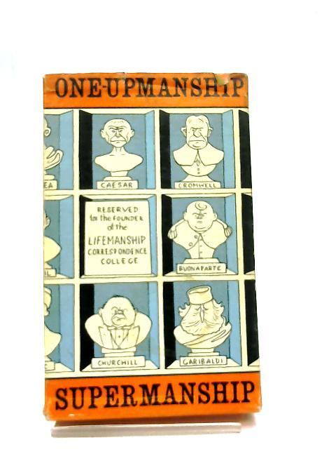 Gamesmanship, Lifemanship, One-upmanship, Supermanship Box Set by Stephen Potter