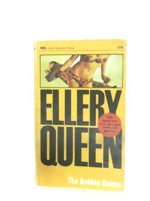 The Golden Goose by Ellery Queen