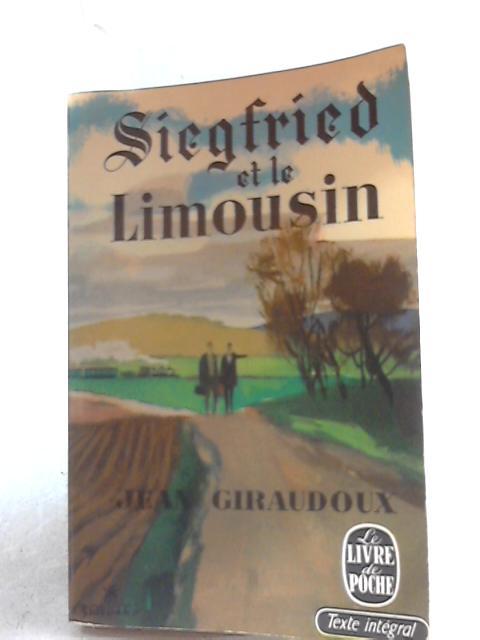 Siegfried et le Limousin by Jean Giraudoux