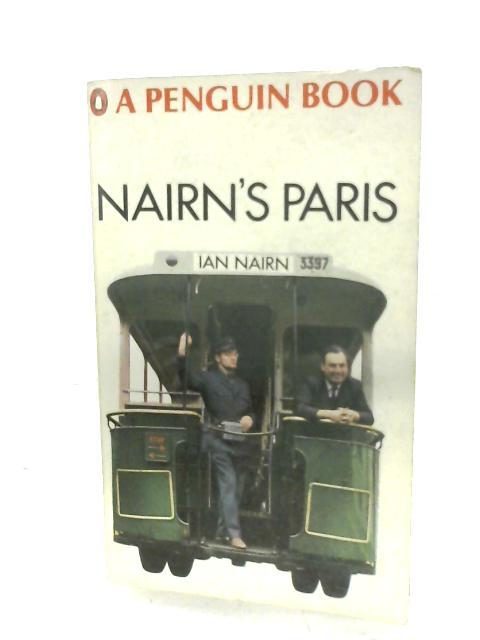 Nairn's Paris by Ian Nairn
