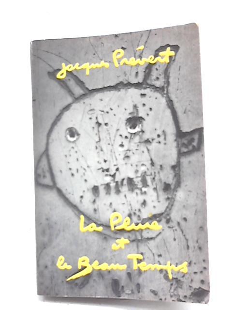 La Pluie et le Beau Temps by Jacques Prévert