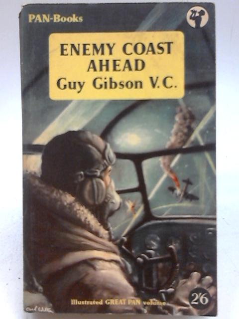 Enemy Coast Ahead By Guy Gibson