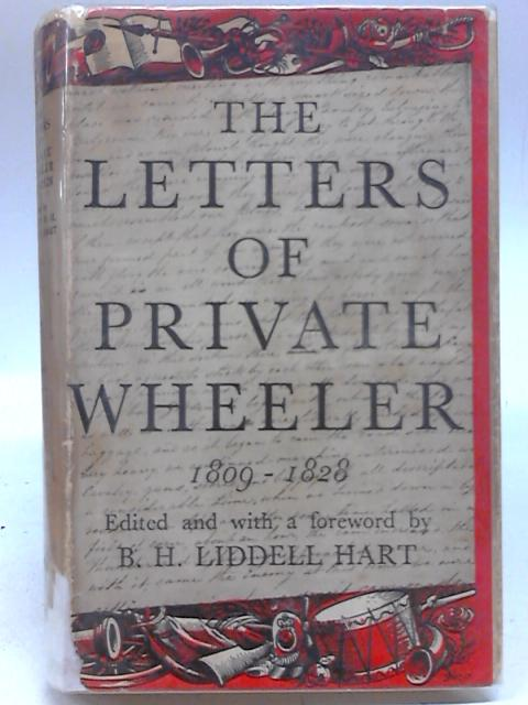 The Letters of Private Wheeler, 1809-1828. By William Wheeler