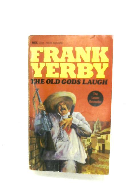 The Old Gods Laugh by Frank Yerby