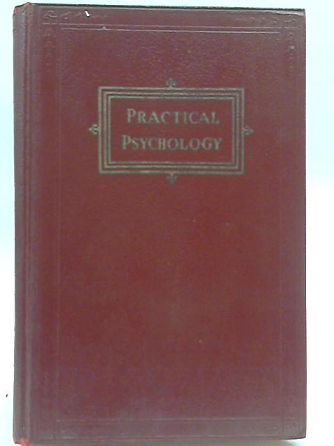 Practical Psychology By Henry Knight Miller