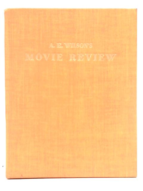 Movie Review By A. E. Wilson's