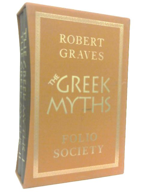 The Greek Myths Volumes I & II by Robert Graves