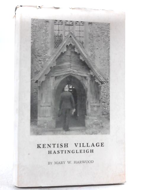 Kentish Village - Hastingleigh by Mary W Harwood