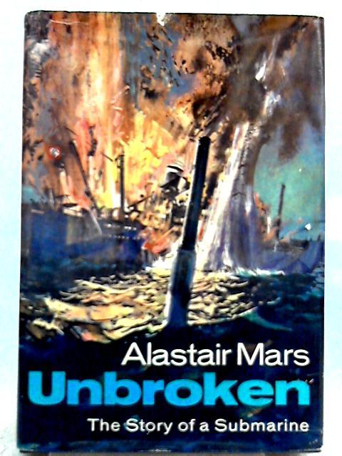 Unbroken By Alastair Mars