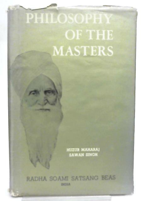 Philosophy of the Masters (Gurmat Sidhant) Series Five by Hazur Maharaj Sawan Singh Ji