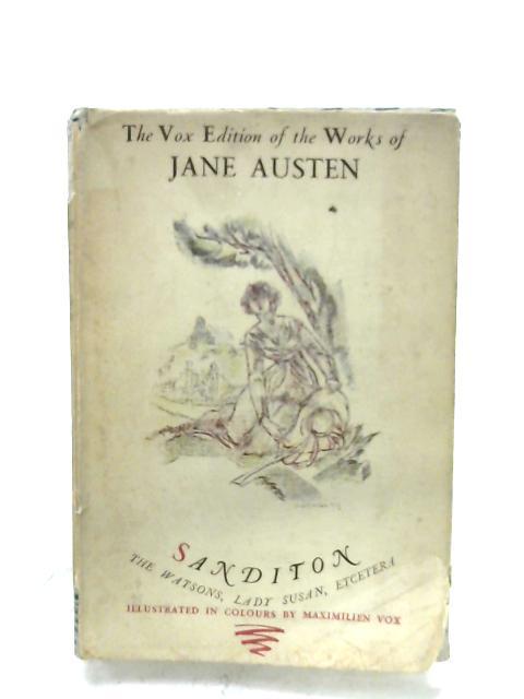 Sanditon: The Watsons, Lady Susan by Jane Austen