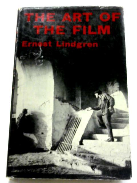 The Art of The Film By Ernest Lindgren