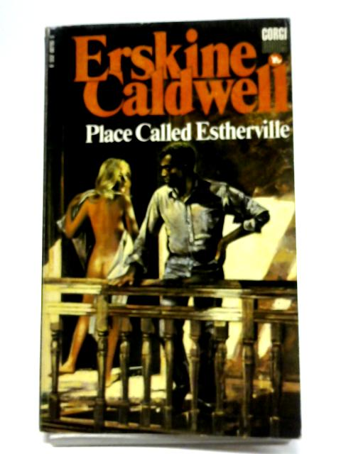 Place Called Estherville by Erskine Caldwell