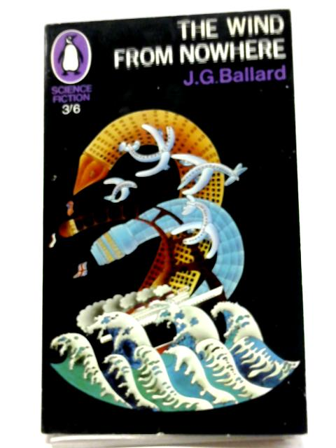 The Wind From Nowhere by J. G. Ballard