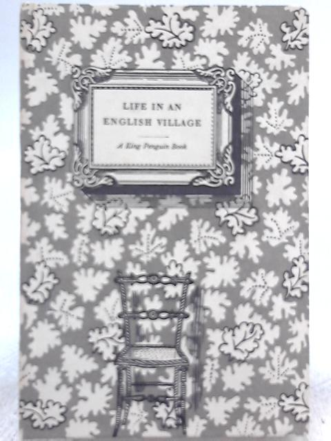 Life in an English Village by Noel Carrington