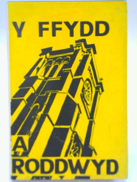 Y Ffydd a Roddwyd By Emyr Roberts