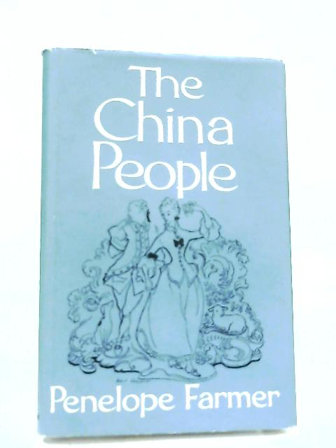 The China People By Penelope Farmer