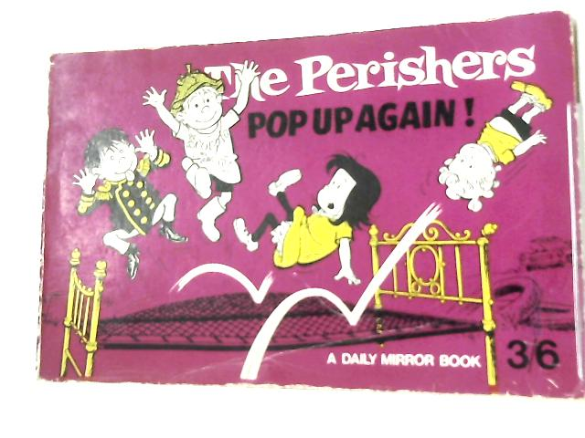 The Perishers Pop Up Again! By Anon