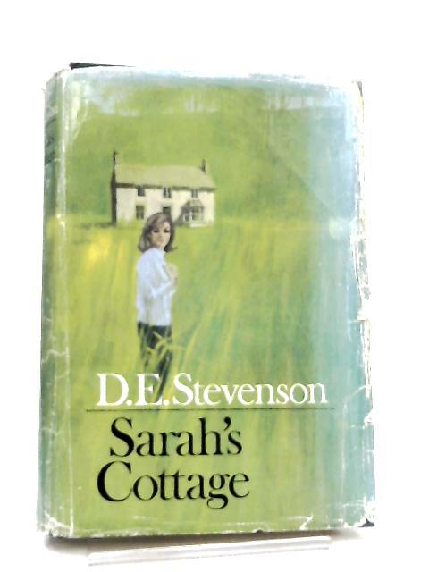 Sarah's Cottage By D. E. Stevenson