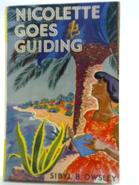 Nicolette Goes Guiding By Sibyl B. Owsley