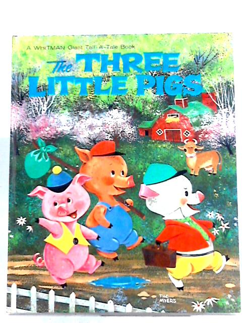 The Three Little Pigs By Unknown Author